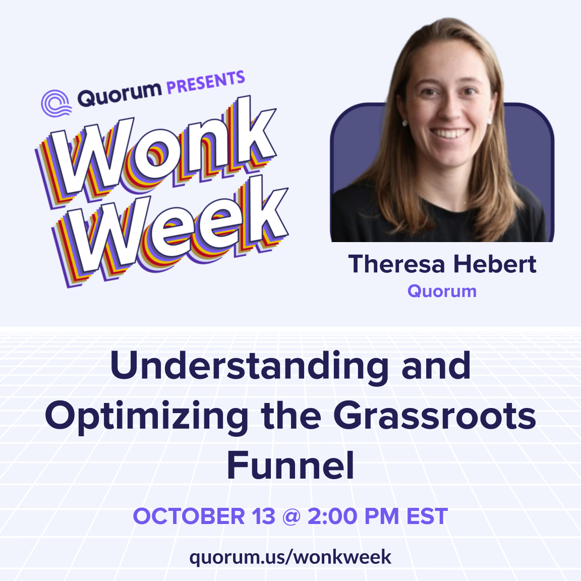Understanding and Optimizing the Grassroots Funnel with Quorum's Theresa Hebert
